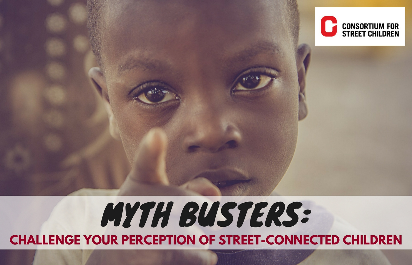 Myth Buster blog about Street Children